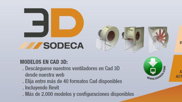 Sodeca nos permite visualizar sus ventiladores en CAD 3D