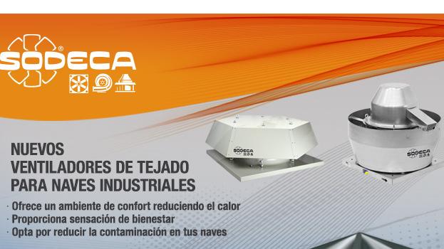 Sodeca: Extractores de tejado para naves industriales