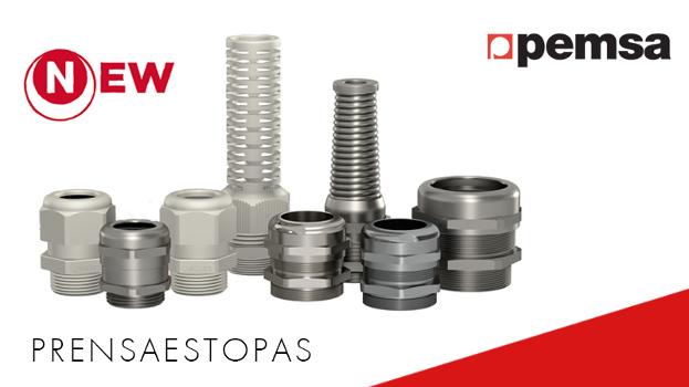 La nueva gama Prensaestopas Iris de Pemsa es la más completa para aplicaciones industriales y especiales