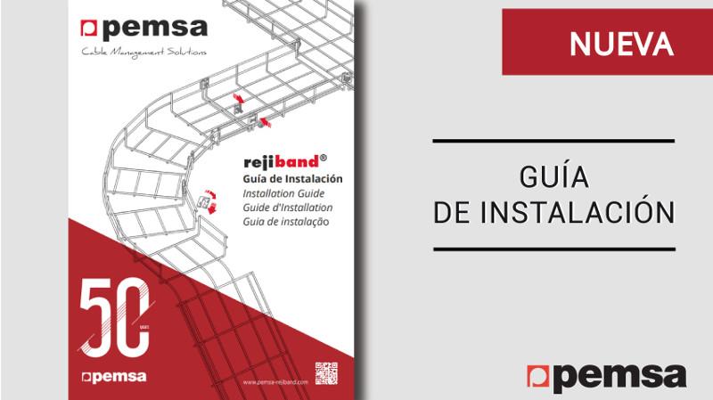 Pemsa lanza la nueva guía que muestra la instalación paso a paso de las Bandejas Rejiband®