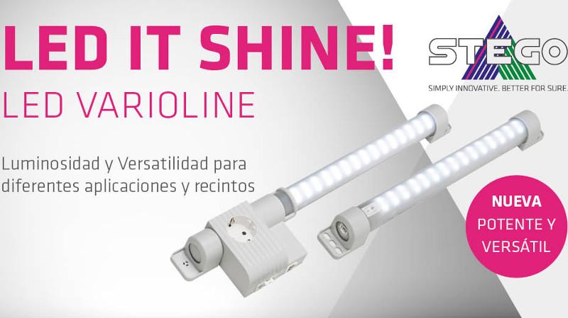LED IT SHINE! Es la nueva LED Varioline de STEGO
