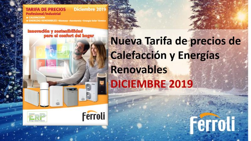 Ferroli lanza su nueva tarifa de precios de calefacción y energías renovables diciembre 2019