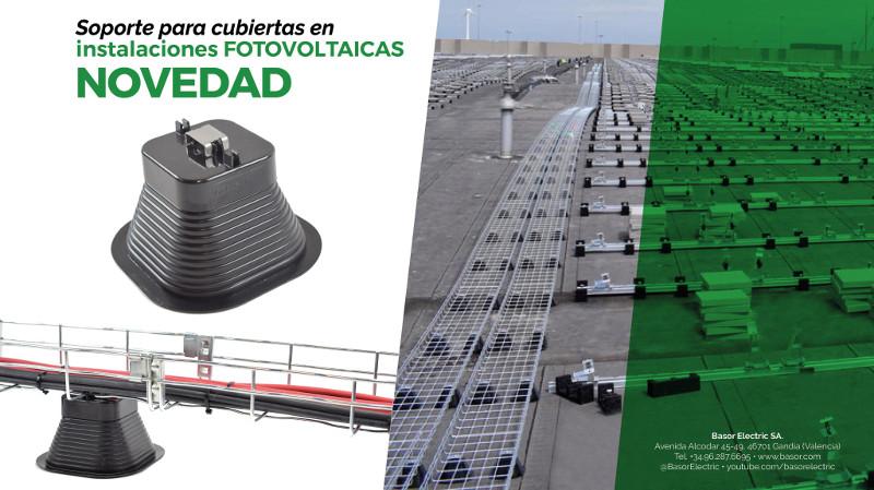Basor presenta su nuevo soporte para cubiertas en instalaciones fotovoltaicas