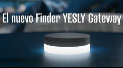 YESLY - GATEWAY de Finder permite controlar tu hogar de forma remota o por voz